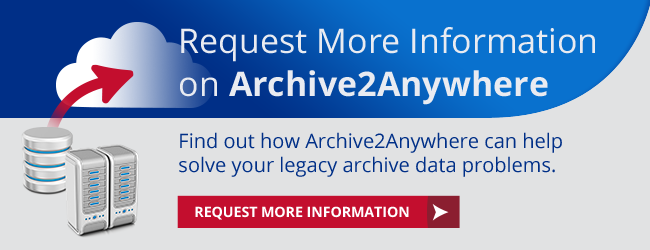 Request More Information on Archive2Anywhere
